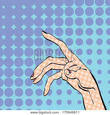 Women's hand asking for. Women's hand. Concept idea of advertisement and promo. Pop art retro style illustration. Halftone background. Wrist. Women's wrist. Index finger. Women's index finger.