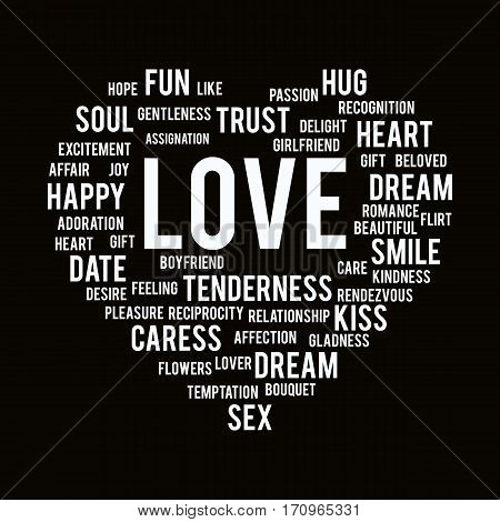 Words of love in shape of heart on black background. Can be used in textiles, wallpaper, posters and postcards