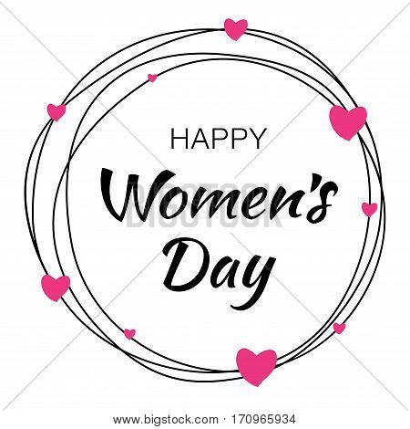 Happy Womens Day hand drawn typographic lettering with scribble circle isolated on white background with pink hearts flower. Vector Illustration of a Women's Day card.