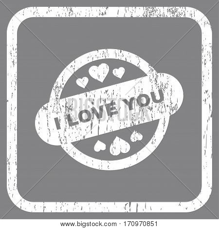 I Love You Stamp Seal rubber watermark. Vector icon symbol inside rounded rectangular frame with grunge design and dust texture. Stamp seal illustration. Unclean white ink emblem on a gray background.