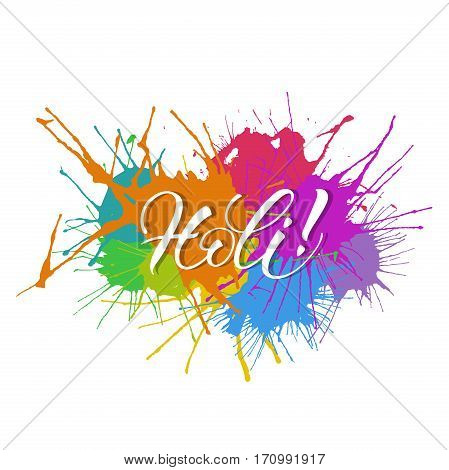 Happy Holi! Rainbow splash paint. Holi festival poster. Template for flyer, brochure or invitation