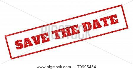 Red rubber seal stamp with Save The Date text. Vector message inside rectangular banner. Grunge design and dust texture for watermark labels. Inclined emblem.