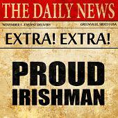 proud irishman, newspaper article text poster