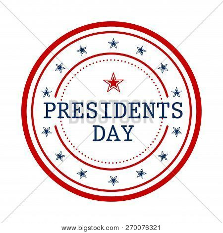 President Day Button With Stars And Text. Vector Illustration Design