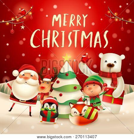 Merry Christmas! Happy Christmas Companions. Santa Claus, Reindeer, Elf, Polar Bear, Fox, Penguin An