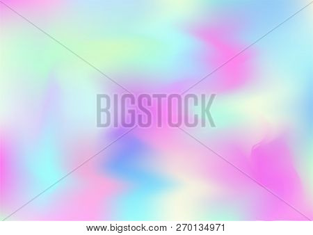 Hologram Vector Fairy Tale Dreamy Background. Rainbow Holographic Gradient Overlay, Trendy Iridescen