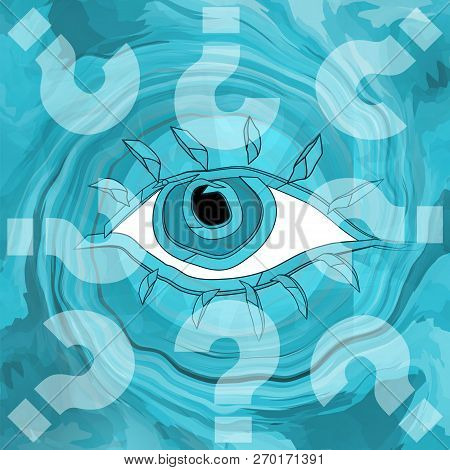 Mysteries And Mind, Abstract Opened Eye In A Maelstrom Of Questions