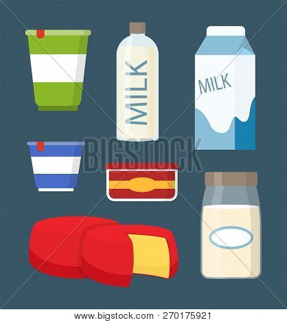 Milk And Cheese Isolated Icons. Sour Cream In Plastic Containers And Organic Drink In Glass Bottles.