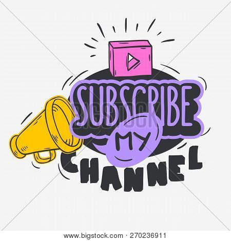 Vlog Video Blog Related Social Media Themed Cartoon Style Design Subscribe My Channel Call To Action