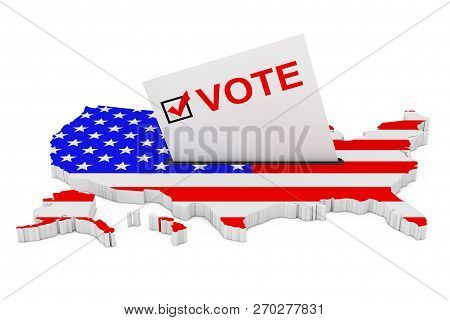 Voting In Usa Concept. Voting Card Half Inserted In Ballot Box In Shape Of Usa Map With Flag On A Wh