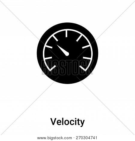 Velocity Icon Vector Isolated On White Background, Logo Concept
