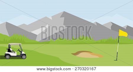 Vector Illustration Of Golf Field, Flag And Cart With Blue Clubs Bag. Mountain Landscape Or Backgrou