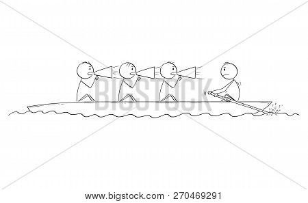 Cartoon Stick Drawing Conceptual Illustration Of Four Men Or Businessmen On The Rowing Boat, One Man