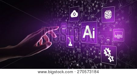 Ai Artificial Intelligence, Machine Learning, Big Data Analysis And Automation Technology In Busines