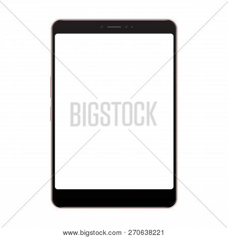 Realistic Tablet Pc Computer With Blank Screen Isolated On White Background. Tablet Vector Mockup Ov