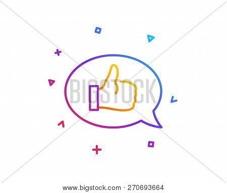 Positive Feedback Line Icon. Communication Symbol. Speech Bubble Sign. Gradient Line Button. Feedbac