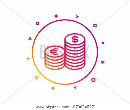 Coins Money Line Icon. Banking Currency Sign. Euro And Dollar Cash Symbols. Gradient Pattern Line Bu