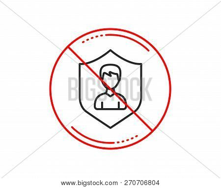 No Or Stop Sign. User Protection Line Icon. Profile Avatar With Shield Sign. Male Person Silhouette