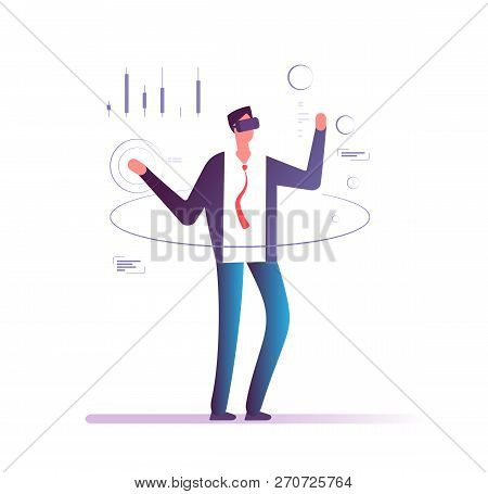Businessman In Virtual Reality. Man In Goggles Headset Interacting Virtual Projection Of Financial C