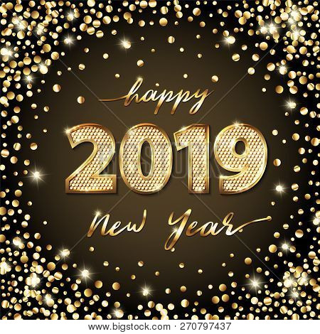 Golden Vector Luxury Text 2019 Happy New Year. Gold Festive Numbers Design, Diamonds Texture. Gold S