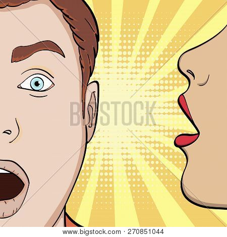 Pop Art Background, Imitation Of Comics. A Girl Whispers In His Ear Guy, Seducing A Man, A Secret. V