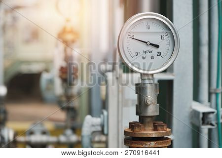 Pressure Gauge On Discharge Pump In Industrial Plant, Oil And Gas Pressure Gauge In Factory
