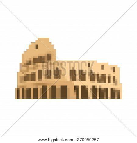 Coliseum Pixel Art. Rome Landmark 8 Bit. Italy Showplace Pixelate 16bit. Old Game Computer Graphics