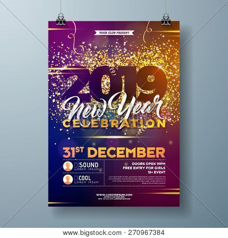 2019 New Year Party Celebration Poster Template Illustration With Gold Glittered Number And Falling