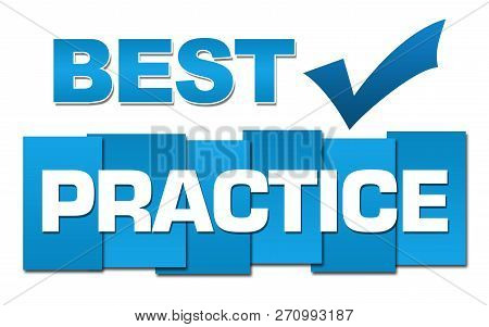 Best Practice Concept Image With Text And Related Symbol Over Blue Background.