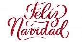 Feliz Navidad - spanish hand-written text. Congratulation on Christmas holiday, typography, calligraphy, lettering.  Vector in red color, for cutout, greeting card, label, title, banner, poster, flyer poster