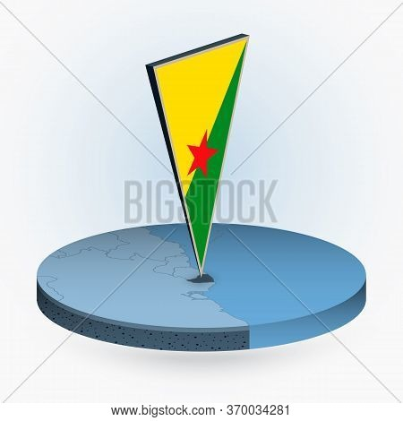 French Guiana Map In Round Isometric Style With Triangular 3d Flag Of French Guiana, Vector Map In B