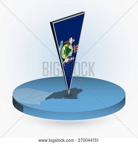 Maine Map In Round Isometric Style With Triangular 3d Flag Of Us State Maine, Vector Map In Blue Col