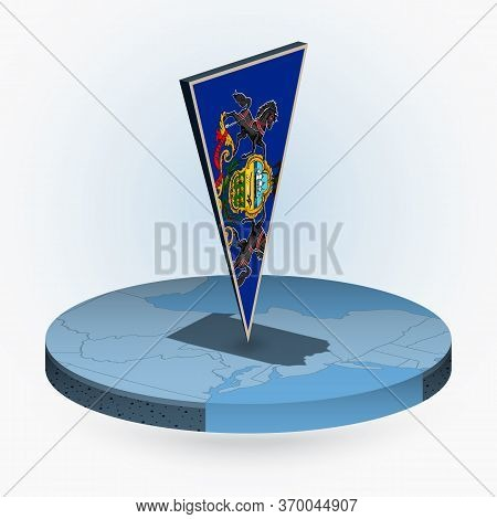 Pennsylvania Map In Round Isometric Style With Triangular 3d Flag Of Us State Pennsylvania, Vector M