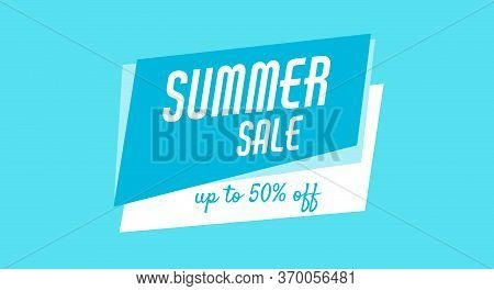 Blue Banner, Poster For Web, Site. Summer Sale, Up To 50 Off. Cheap Products