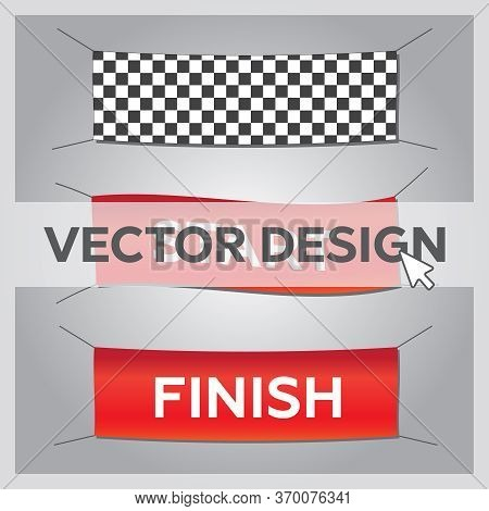 Start And Finish Textile Banners Vector Set. Flag Sport Race, Competition Finishing