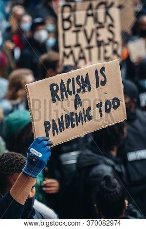 London / Uk - 06/06/2020: Black Lives Matter Protest During Lockdown Coronavirus Pandemic. Racism Is