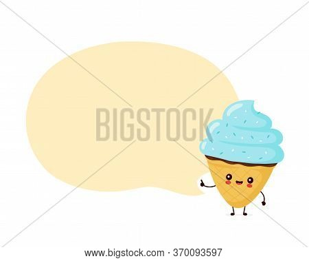 Cute Happy Smiling Ice Cream Cone With Speech Bubble. Vector Flat Cartoon Character Illustration Ico