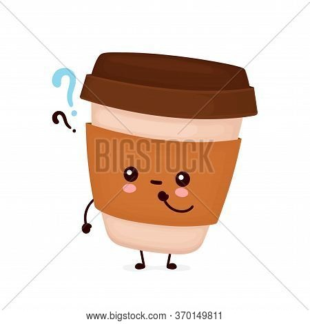 Cute Happy Coffee Paper Cup With Question Marks. Vector Flat Cartoon Character Illustration Icon Des