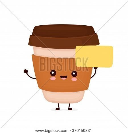 Cute Happy Coffee Paper Cup With Empty Sign. Vector Flat Cartoon Character Illustration Icon Design.