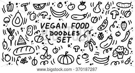 Vegan Food Doodle Collection. Natural Healthy Vegetarian Food, Vegetables And Fruits. Hand Drawn Lin