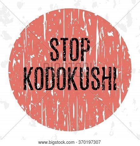 Vector Illustration. Social Problems Of Humanity. Stop Kodokushi.