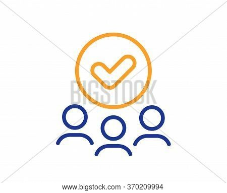 Approved Group Line Icon. Accepted Team Sign. Human Resources Symbol. Colorful Thin Line Outline Con