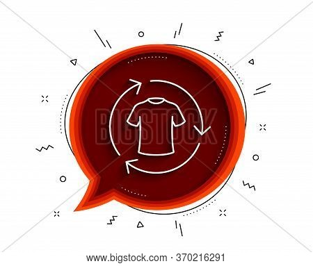 Change Clothes Line Icon. Chat Bubble With Shadow. Shirt Sign. Clothing T-shirt Symbol. Thin Line Ch