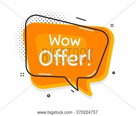 Wow Offer. Thought Chat Bubble. Special Sale Price Sign. Advertising Discounts Symbol. Speech Bubble