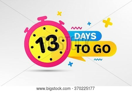 Thirteen Days Left Icon. Countdown Left Days Banner With Timer. 13 Days To Go Sign. Sale Announcemen