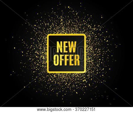 New Offer. Golden Glitter Pattern. Special Price Sign. Advertising Discounts Symbol. Black Banner Wi