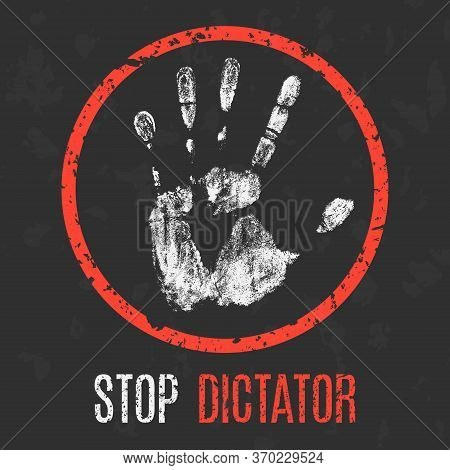 Vector Illustration. Social Problems Of Humanity. Stop Dictator.