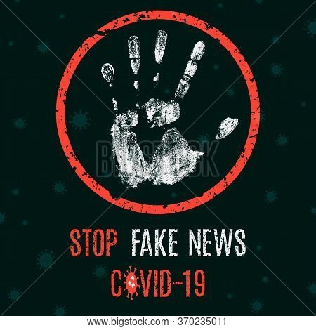 Vector Illustration. Social Problems Of Humanity. Stop Fake News Covid-19.