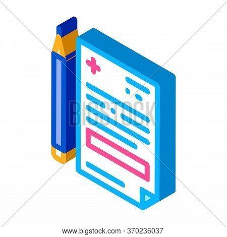 Medical Prescription And Pencil Icon Vector. Isometric Medical Prescription And Pencil Sign. Color I