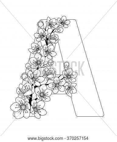 Capital Letter A Patterned With Contour Hand Drawn Doodle Blossom Cherry. Monochrome Page Anti Stres